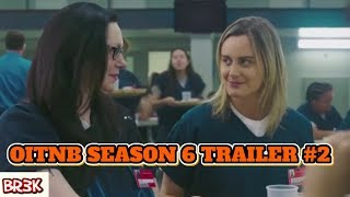Orange Is The New Black Season 6 Trailer #2 Breakdown