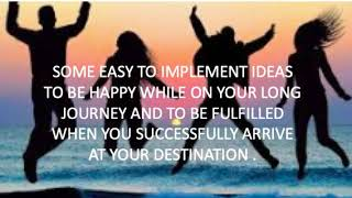 How to be Both Happy on the Journey and Fulfilled upon Success