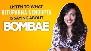 Love From Rituparna Sengupta | Bombae | Balcony Tickets Originals