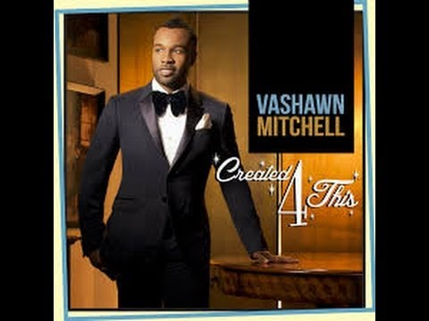 Vashawn Mitchell - Turning Around for Me with Lyrics