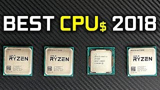 Best Gaming CPUs for the Money (2018)