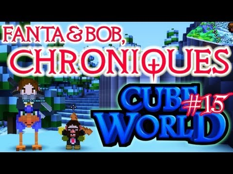 fanta et bob, les chroniques de cube world - ep.15