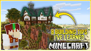 8 Simple Minecraft Building Tips I've Learned Recently!