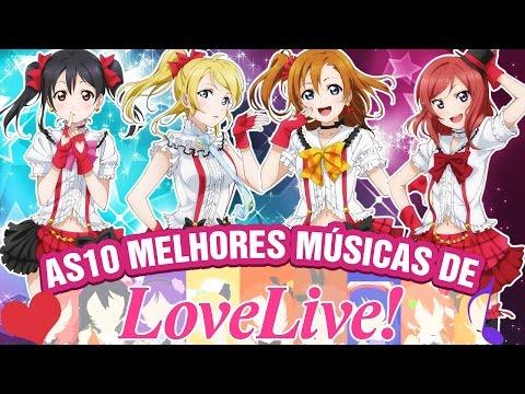 MELHORES MÚSICAS DE ❤ LOVE LIVE ❤ | Top 10 Animes