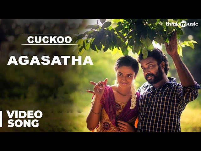 Agasatha Official Video Song - Cuckoo | Featuring Dinesh, Malavika