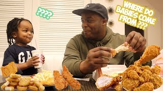 FRIED CHICKEN MUKBANG W/ 3 YEAR OLD . .  | i asked my son where do babies come from