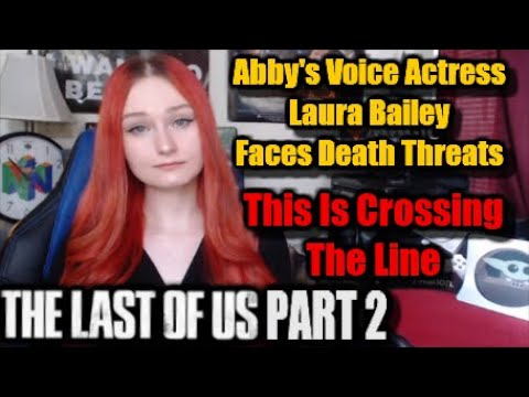 Last Of Us 2 Voice Actress Receives Death Threats | Laura Bailey Responds