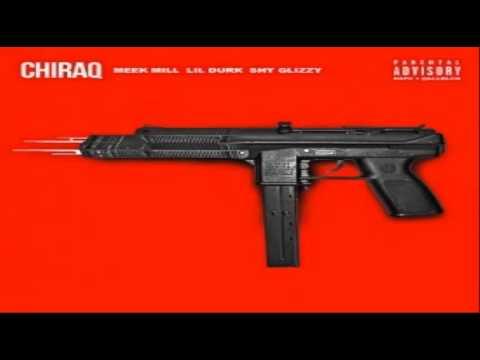 Meek Mill, Lil Durk & Shy Glizzy - Chiraq (Remix)