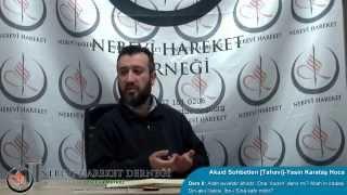 Tahavi Akidesi-Akaid Dersleri 08: Allah Evveldir Ahirdir. Kadim Denir Mi? Allah'ın İradesi Din-Akıl İlişkisi İbn Sina İbn Rüşd Kafir Mi?