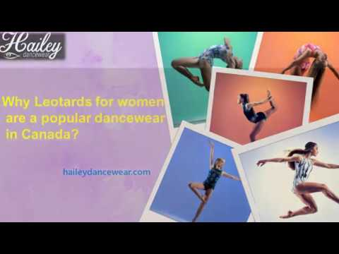 Why Leotards for women are a popular dancewear in Canada?