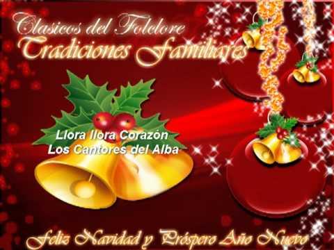 Llora Corazon - Cantores del Alba (Clasicos del Folclore Argentino)