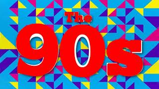 Back To The 90s   90s Greatest Hits Album   90s Music Hits   Best Songs Of The 1990s