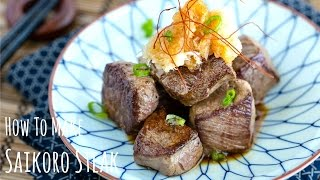 How to Make Saikoro Steak