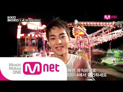 Mnet [EXO 902014] Ep.10: 시우민 '임창정-소주 한 잔' M/V 비하인드 공개!