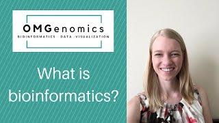 What is bioinformatics?