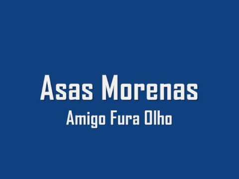 Baixar Banda Asas Morenas - Amigo Fura Olho