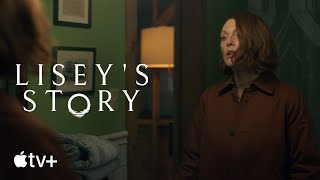 Lisey's Story (The Tale of Lisey's Story) Apple TV+ Web Series
