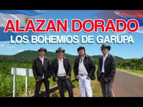 Los Bohemios de Garupa - Alazan Dorado ♫♫♫