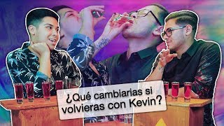 Kevin VS Alex   Verdad o Shot con mi ex