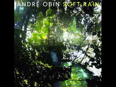 Andre Obin - Soft Rain (Fascination remix) (Trouw Amsterdam)