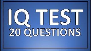 IQ TEST - 20 real IQ test questions