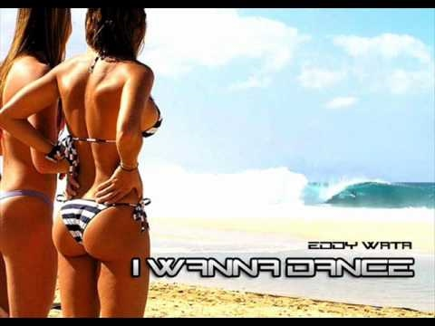 Eddy Wata - I Wanna Dance (Original Mix)
