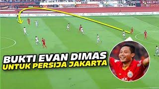 PIRLONYA PERSIJA ‼️ Hanya Evan Dimas yang Bisa Merubah Gaya Permainan Persija Jakarta Menjadi Hidup