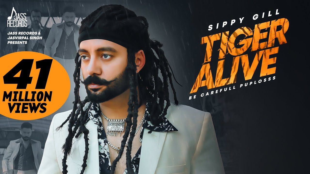 Tiger Alive   ( Full HD)   Sippy Gill   Western Pendu   New Punjabi Songs 2019   Jass Records