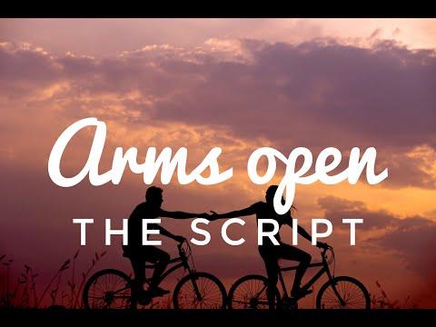 The Script - Arms Open (Lyric/Lyrics video)