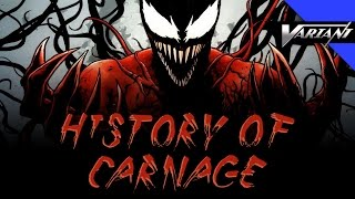 History Of Carnage!