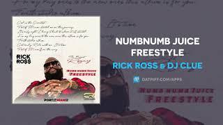 Rick Ross - NumbNumb Juice Freestyle (AUDIO)