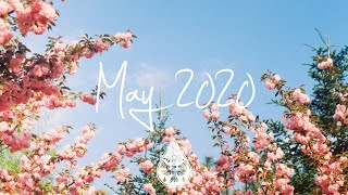 Indie/Pop/Folk Compilation - May 2020 (1½-Hour Playlist)