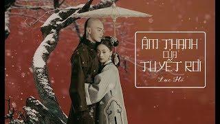 [Vietsub+pinyin] Âm thanh của tuyết rơi - Lục Hổ《Diên Hy công lược OST》| 雪落下的声音 - 陆虎《延禧攻略》片尾曲