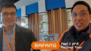 Bafang Factory Tour Suzhou China - Part 1 of 8 (Showroom & Overview)