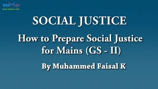 How to Prepare Social Justice for Mains (GS-II) ? | Social Justice | NEO IAS