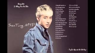 Son Tung MTP 2015   Tuyen tap cac ca khuc hay cua Son Tung 2015
