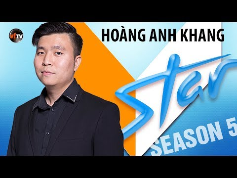 VSTAR Season 5 - Thí Sinh Hoàng Anh Khang (Vòng Bootcamp) SPECIAL PREVIEW