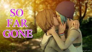 Life Is Strange | Max and Chloe (Pricefield) Tribute | So Far Gone | Thousand Foot Krutch