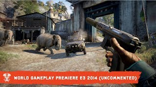 Far Cry 4 World Gameplay Premiere - E3 2014 (Uncommented Version)