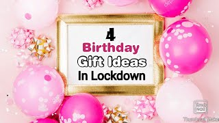 4 Amazing DIY Birthday Gift Ideas During Quarantine   Birthday Gifts   Birthday Gifts 2020
