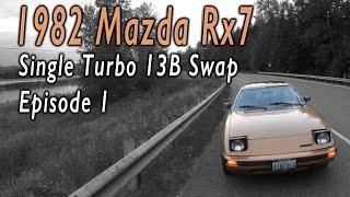 Turbo FB Rx7 Build (Ep.1)