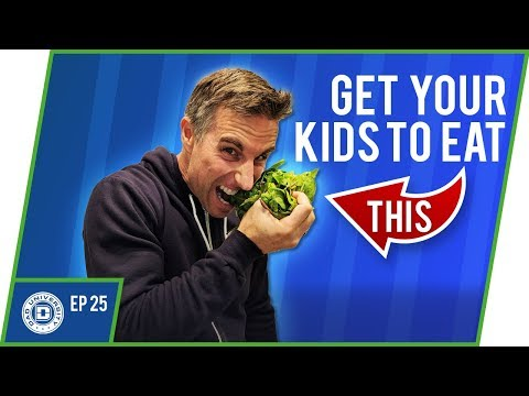 Child Nutrition - 5 Items To Get Your Kids Healthy and Growing | Dad University [2018]