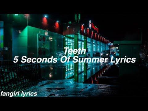 Teeth || 5 Seconds of Summer Lyrics