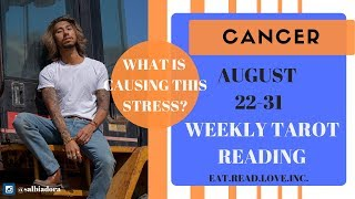 "CANCER - ""SOMEONE IS STRESSING BUT IT WILL BE FINE"" AUGUST 22-31 WEEKLY TAROT READING"