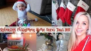 RELAXING CHRISTMAS HOME DECOR TOUR // AFFORDABLE, BEAUTIFUL, KID FRIENDLY DECOR
