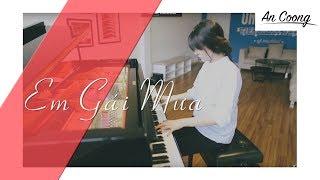 EM GÁI MƯA - HƯƠNG TRÀM || PIANO COVER  || AN COONG PIANO