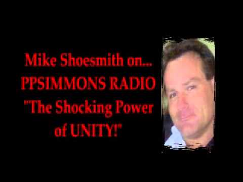 Mike Shoesmith on the SHOCKING Power of Unity (plus a few surprises!) - ppsimmons  - N-CbUzklS34 -