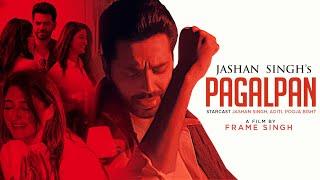Pagalpan – Jashan Singh