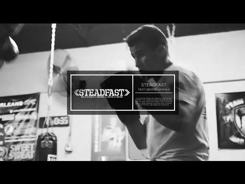 BRAZ3N: presents STEADFAST feat George Hickman