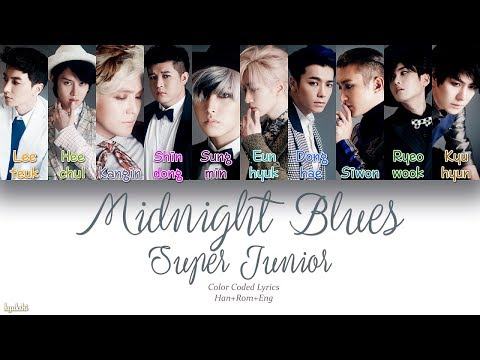 Super Junior (슈퍼주니어) – Midnight Blues (춤을 춘다) (Color Coded Lyrics) [Han/Rom/Eng]
